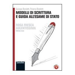 ROSA-FRESCA-AULENTISSIMA-ROSSA-MODELLI-SCRITTURA-GUIDA-ALLESAME-STATO-Vol
