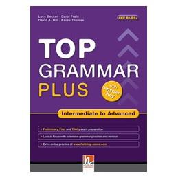 TOP-GRAMMAR-PLUS-INTERMEDIATE-ADVANCED-TESTO-MATERIALE-MULTIMEDIALE-ANSW