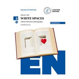 WHITE-SPACES-VOL2-EDIZ-BLU-CULTURE-LITERATURE-AND-LANGUAGES-CON-AUDIO