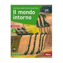 MONDO-INTORNO-VOL1EUROPA-ITALIA-CON-ATLANTE-REGIONI-DITALIA-GEOGRAFIA-ATTIVA