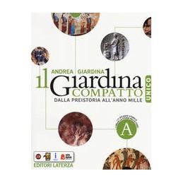GIARDINA-COMPATTO-UNICO-DALLA-PREISTORIA-ALLANNO-MILLE-CON-ATLANTE-STORICO-PER-SCUOLE-SUPERI