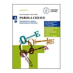 PAROLA-CHIAVE-VOLUME-UNICO-VOLUME-LA-GRAMMATICA-COLPO-VOL
