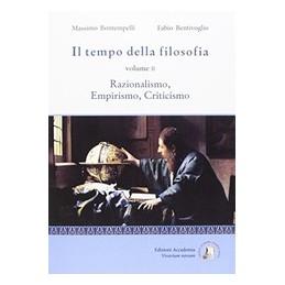 TEMPO-DELLA-FILOSOFIA-RAZIONALISMO-EMPIRISMO-CRITICISMO-Vol