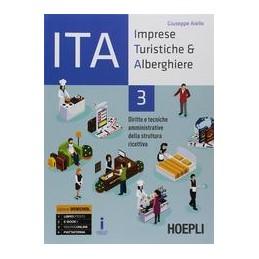 ITA-IMPRESE-TURISTICHE-ALBERGHIERE-DIRITTO-TECNICHE-AMMINISTRATIVE-DELLA-STRUTTURA-RICETTIVA-Vol