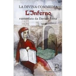 DIVINA-COMMEDIA-LINFERNO-RACCONTATA-DAVIDE-LUNA-Vol