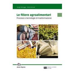FILIERE-AGROALIMENTARI--VOLUME-UNICO-PROCESSI-TECNOLOGIE-TRASFORMAZIONE-Vol