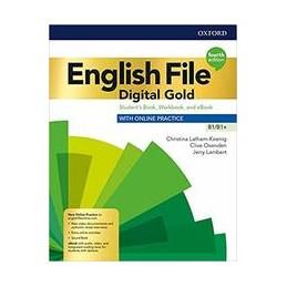 ENGLISH-FILE-DIGITAL-GOLD-B1B1-4ED-STUDENT-BOOKWOORKBOOK-WKEY-ECHK-EBOOK-SRC