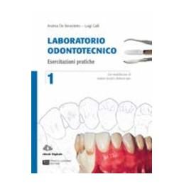 LABORATORIO-ODONTOTECNICO-VOLUME-LD--LUC-TECNICHE-PROTESICHE