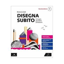 DISEGNA-SUBITO-VOLUME-PER-1-BIENNIO-2ED