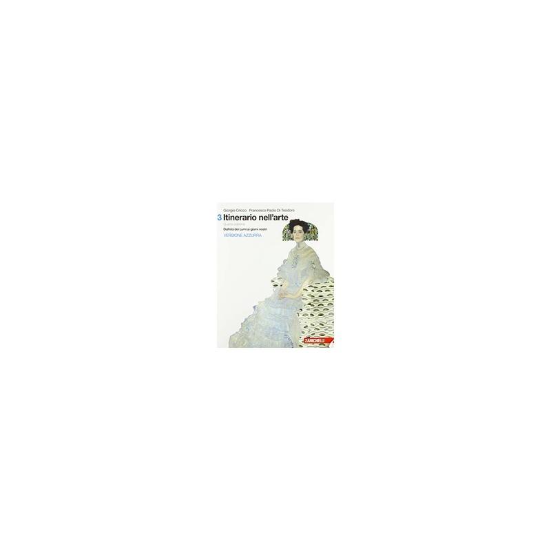 ITINERARIO-NELLARTE-EDIZIONE-VERSIONE-AZZURRA-VOLUME-LDM-DALLETA-DEI-LUMI-GIORNI-NOSTR