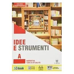 IDEE-STRUMENTI-A-QUADERNO-ANTOLOGIA-PER-BIENNIO-DELLA-SCUOLA-SECONDARIA-II-GRADO-Vol