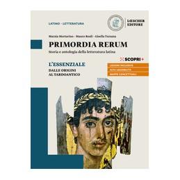 PRIMORDIA-RERUM-ESSENZIALE-LETTERATURA-DALLE-ORIGINI-TARDOANTICO-STRUMENTI-INCLUSIVI-Vol