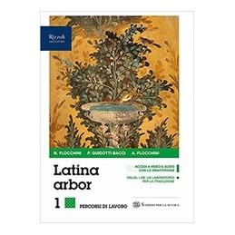 LATINA-ARBOR-LIBRO-MISTO-CON-LIBRO-DIGITALE-ESERCIZI-PER-TRADURRE-REPERTORI-LESSICALI-CON-HUB