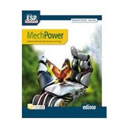 MECHPOWER-ENGLISH-FOR-MECHANICS-MECHATRONICS-AND-ENERGY-NUOVA-EDIZIONE-NEW-MECHWAYS-Vol