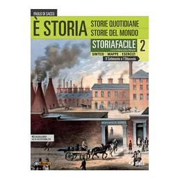 STORIA-STORIAFACILE-SINTESI-MAPPE-ESERCIZI-Vol