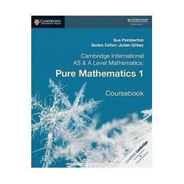 CAMBRIDGE-INTERNATIONAL--LEVEL-MATHEMATICS-PURE-MATHEMATICS-COURSEBOOK-Vol