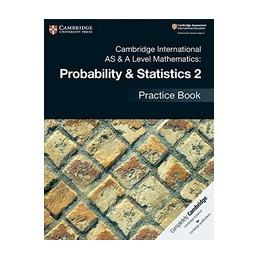 CAMBRIDGE-INTERNATIONAL-LEVEL-MATHEMATICS-PROBABILITY--STATISTICS-PRACTICE-BOOK-Vol