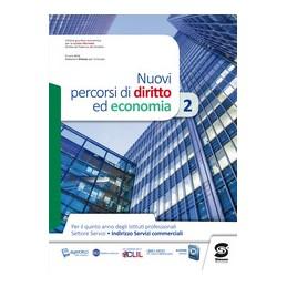 NUOVI-PERCORSI-DIRITTO-ECONOMIA-PER-IPSC-ANNO-S334DG-Vol