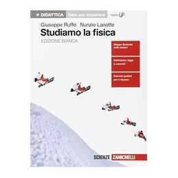 STUDIAMO-FISICA-IDEE-PER-IMPARARE-EDIZIONE-BIANCA-Vol