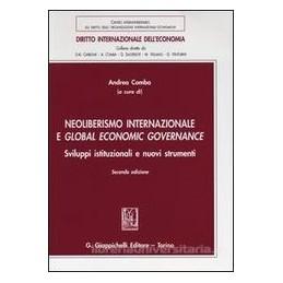 neoliberismo-internazionale-e-global-economic-governance-sviluppi-istituzionali-e-nuovi-strumenti