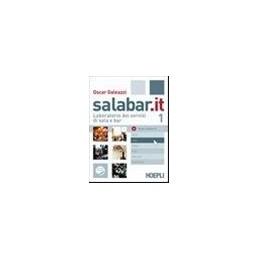 SALABAR.IT LABORATORIO DEI SERVIZI DI SALA E BAR Vol. 1