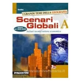 scenari--globali-volume--a-istituti-tecnici-settore-economico-vol-1