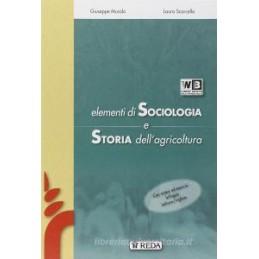 ELEMENTI DI SOCIOLOGIA E STORIA DELL`AGICOLTURA  Vol. U