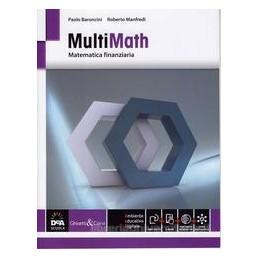 multimath-modulo-matematica-finanziaria-vol-c8-con-e-book-con-espansione-online-per-le-scuole