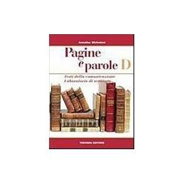 PAGINE E PAROLE   D TESTI DELLA COMUNICAZIONE LABORATORIO DI SCRITTURA Vol. U