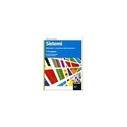 SISTEMI: ELABORAZIONE E TRASMISSIONE DELLE INFORMAZIONI 1 2 ED. IL COMPUTER Vol. U