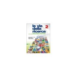 VIE DELLA RICERCA (LE) 2  Vol. 2