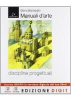 MANUALI D`ARTE - DISCIPLINE PROGETTUALI VOLUME + ATLANTE + AUTOCAD + ME BOOK + CONTENUTI DIGITALI