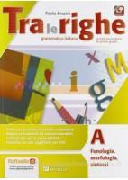 TRA LE RIGHE. CON M.I.O. CON E BOOK. CON ESPANSIONE ONLINE. PER LA SCUOLA MEDIA