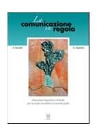 COMUNICAZIONE IN REGOLA (LA) TESTO + PROVE DI INGRESSO + CD ROM VOL. U
