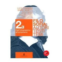 FILOSOFIA AUTORI TESTI TEMI VOL. 2 FILOSOFIA MODERNA   TOMO 1 + TOMO 2 Vol. 2