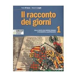 IL RACCONTO DEI GIORNI VOL.1 CON ATLNTE STORICO + CITTADINANZA +DVD DALLA CADUTA DELL`IMPERO ROMANO