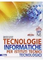 TECNOLOGIE INFORMATICHE  VOLUME UNICO PER ISTITUTI TECNICI TECNOLOGICI