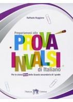 PREPARIAMOCI ALLA PROVA INVALSI DI ITALIANO CLASSE III°  Vol. U