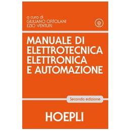 MANUALE DI ELETTROTECNICA, ELETTRONICA E AUTOMAZIONE 2 EDIZIONE