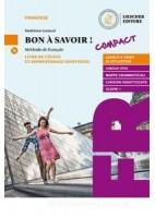 BON À SAVOIR ! COMPATTO  LIVRE DE L`ÉLÈVE ET APPRENTISSAGE INDIVIDUEL +CD MP3 +TABLEAUX DES CONJUGAI