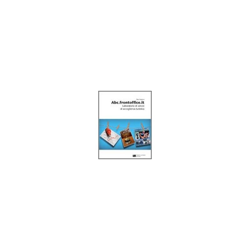 ABCFRONTOFFICEIT--LIBRO-MISTO-LABORATORIO-SERVIZI-ACCOGLIENZA-TURISTICA-VOL