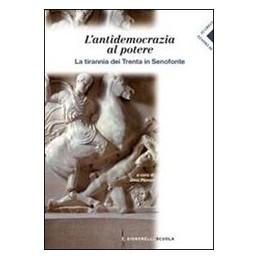 SENOFONTE--LANTIDEMOCRAZIA-POTERE-TIRANNIA-DEI-TRENTA-SENOFONTE-Vol