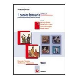CANONE-LETTERARIO-COMPACT-VOL-IL-DUECENTO-TRECENTO--QUATTROCENTO-CINQUECENTO-VOL