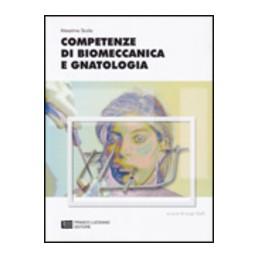 COMPETENZE-GNATOLOGIA-BIOMECCANICA-VOL
