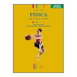 FISICA-UNA-SCIENZA-MODELLO-VOLUME-UNICO-PRIMO-BIENNIO-CON-DVD-ROM-Vol