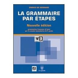 GRAMMAIRE-PAR-ETAPES-NOUVELLE-EDITION---LIBRO-MISTO-TESTO-BASE-VOL