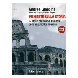 INCHIESTE-SULLA-STORIA-VOLUME-DALLA-PREISTORIA-ALLA-CRISI-DELLA-REPUBBLICA-ROMANA-VOL