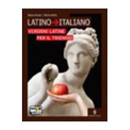 LATINO--ITALIANO-VERSIONI-PER-TRIENNIO-VOL