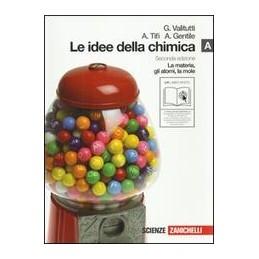 IDEE-DELLA-CHIMICA-VOL---LM-LIBRO-MISTO-MATERIA-GLI-ATOMI-MOLE-Vol