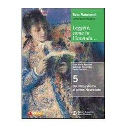 LEGGERE-COME-LINTENDO-DAL-NATURALISMO-PRIMO-NOVECENTO-Vol